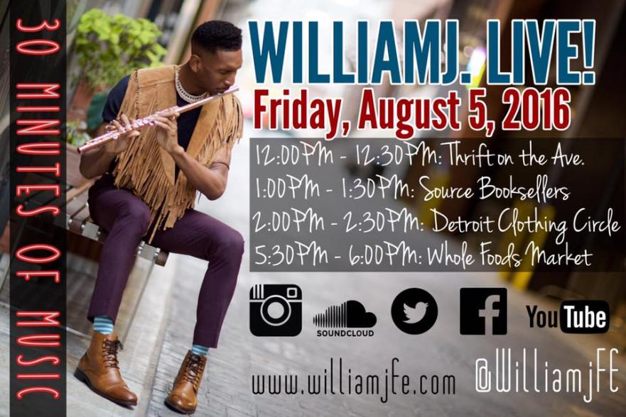 30 Minutes of Music with WilliamJ. August 5, 2016